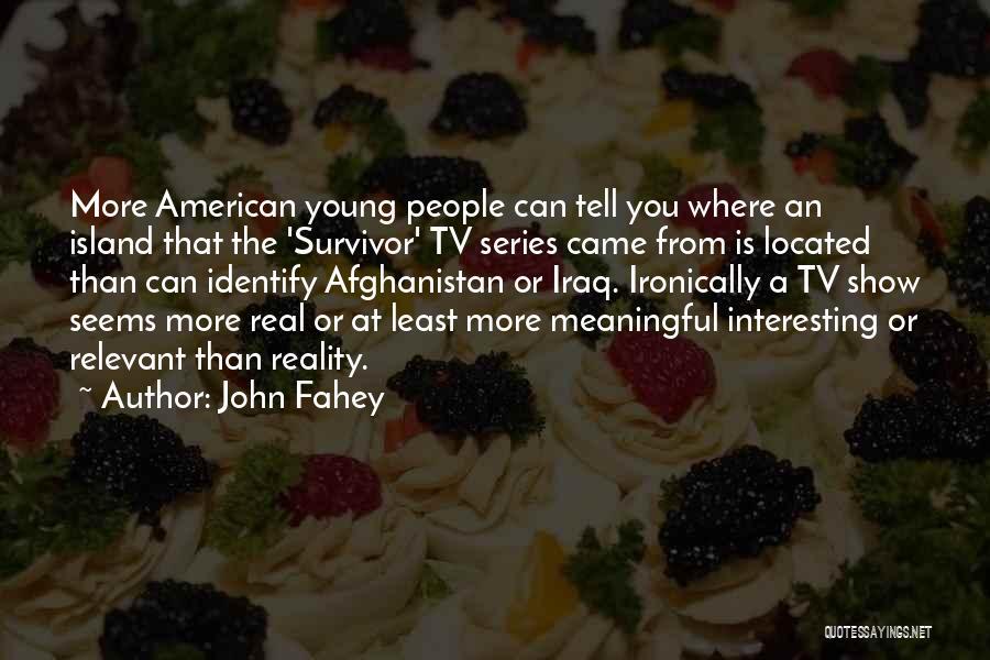 John Fahey Quotes 843122