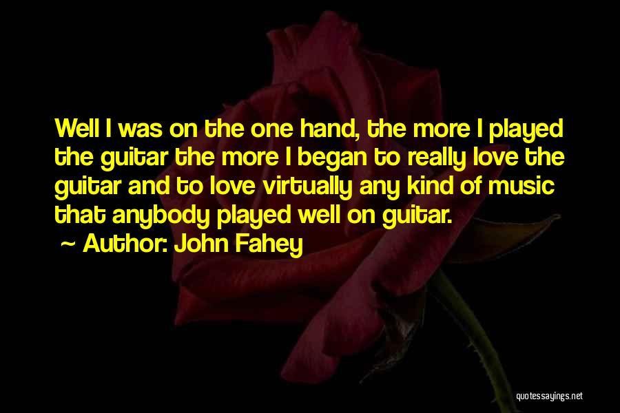 John Fahey Quotes 95935
