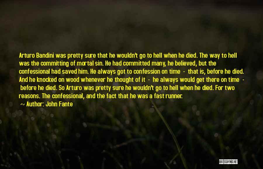John Fante Quotes 1529837