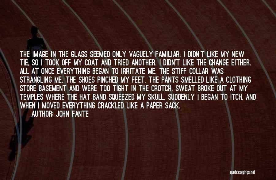 John Fante Quotes 155126