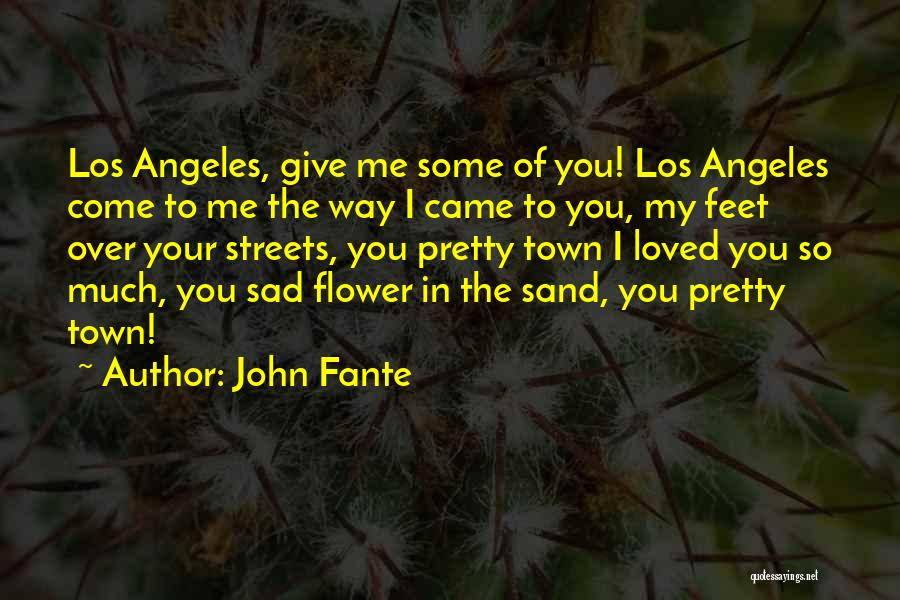 John Fante Quotes 1778587