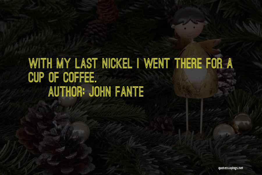 John Fante Quotes 183619