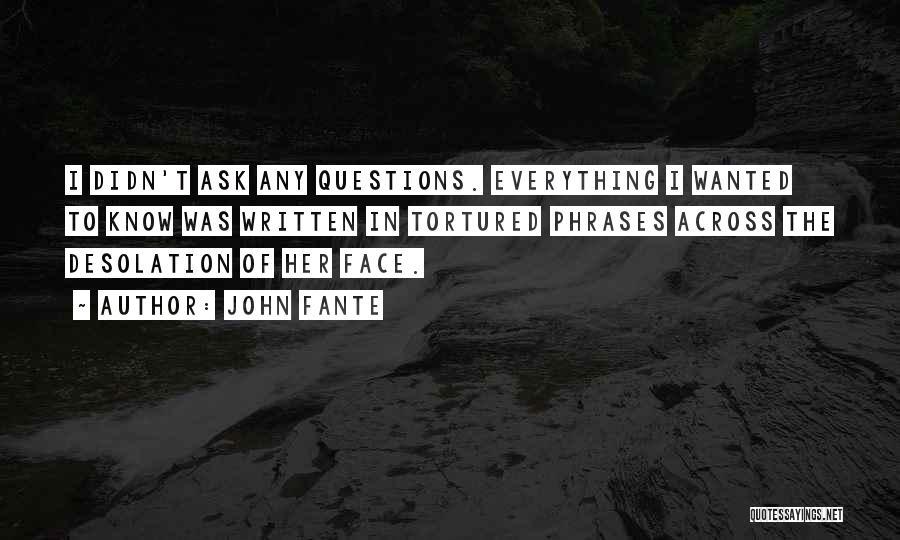 John Fante Quotes 2021408