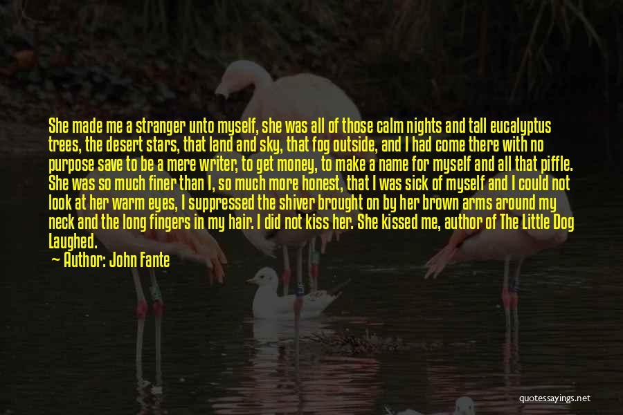 John Fante Quotes 304473