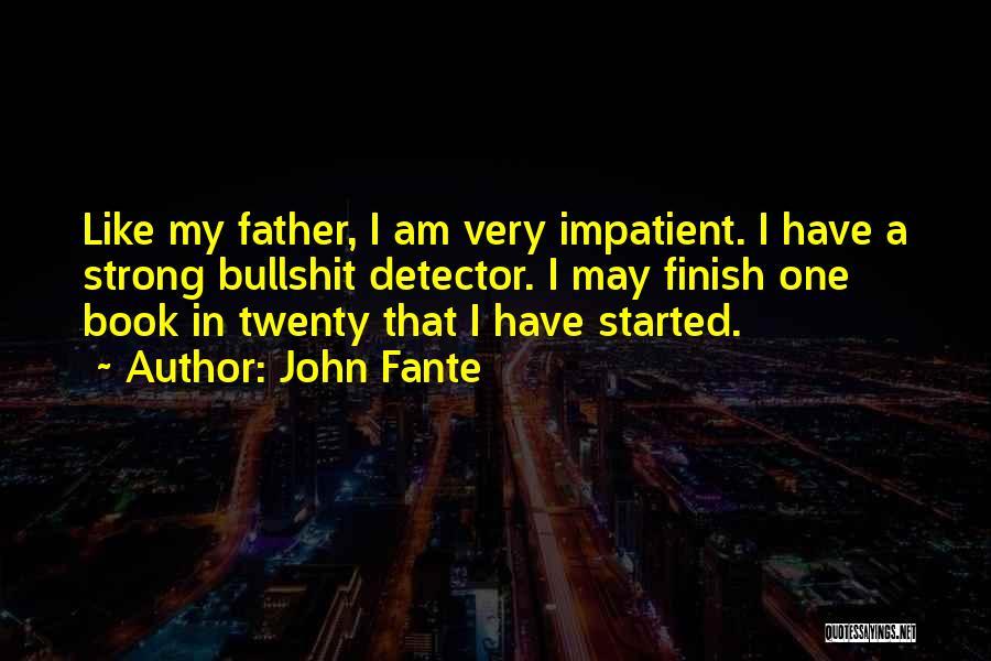 John Fante Quotes 493459