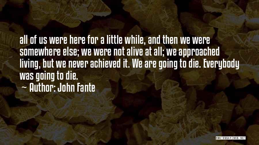 John Fante Quotes 653612