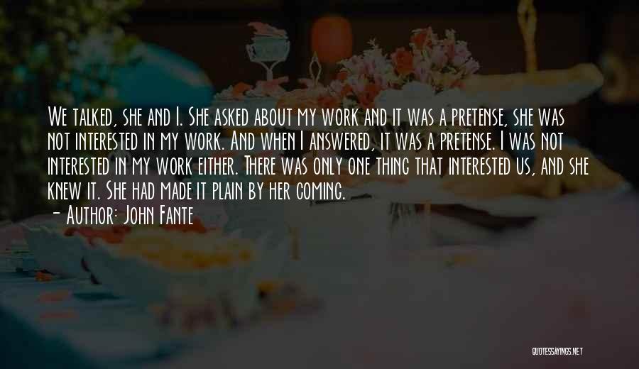 John Fante Quotes 684140