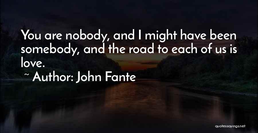 John Fante Quotes 872270