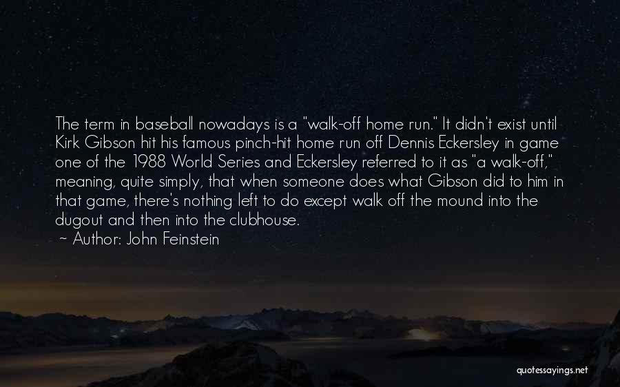 John Feinstein Quotes 1615155