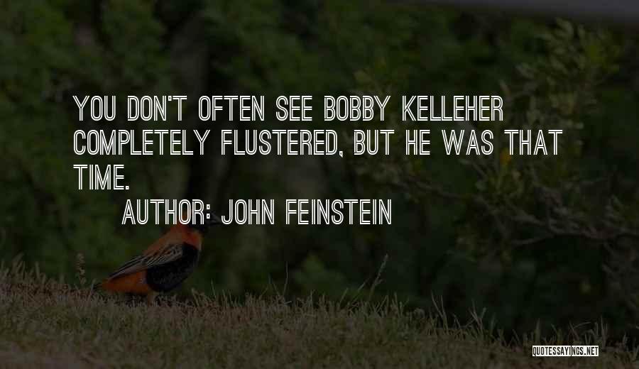 John Feinstein Quotes 342085