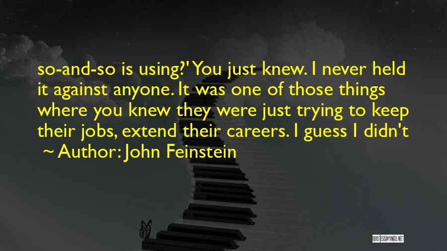 John Feinstein Quotes 688522