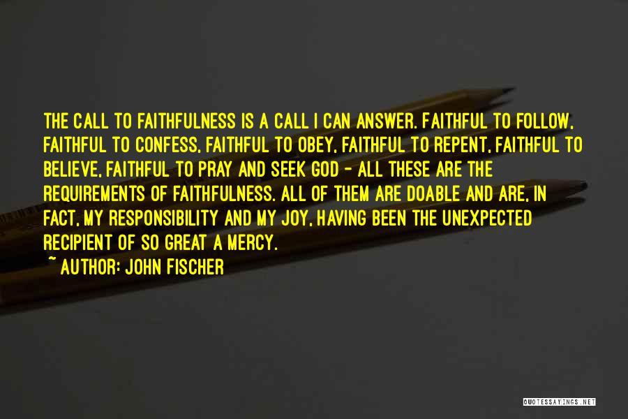 John Fischer Quotes 1849756
