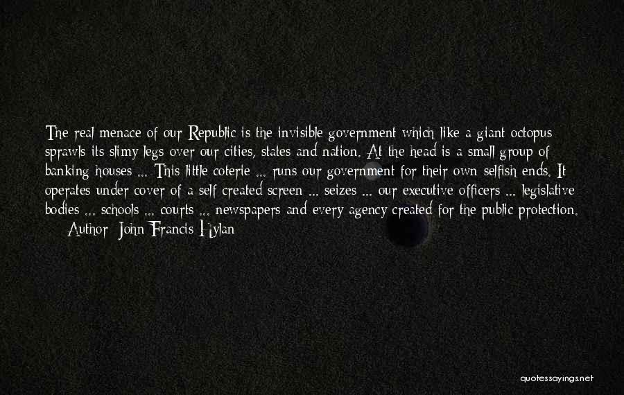 John Francis Hylan Quotes 1889369
