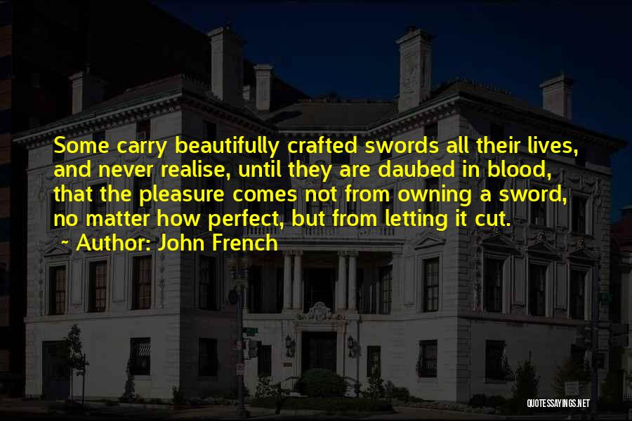 John French Quotes 695877