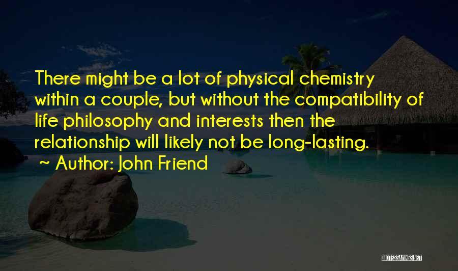 John Friend Quotes 102548