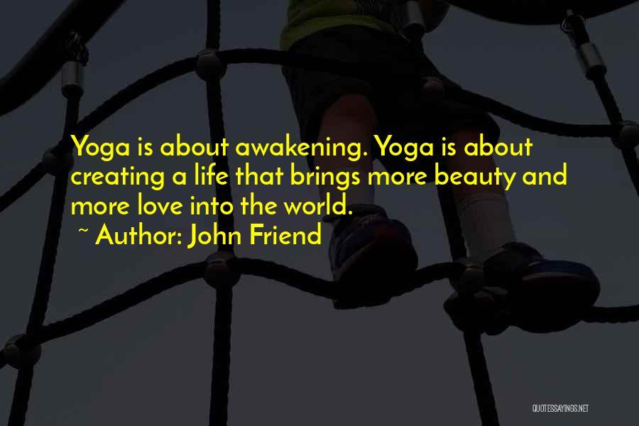 John Friend Quotes 171956