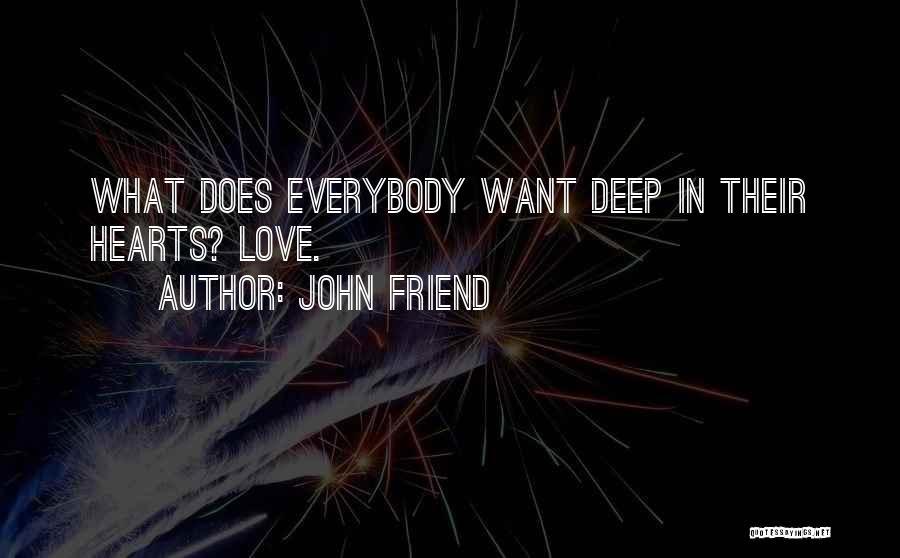 John Friend Quotes 1813189
