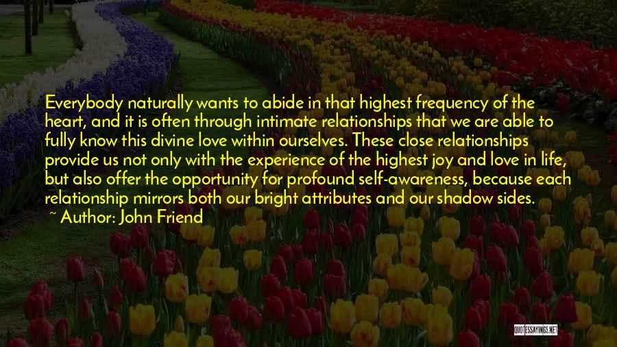 John Friend Quotes 1884374