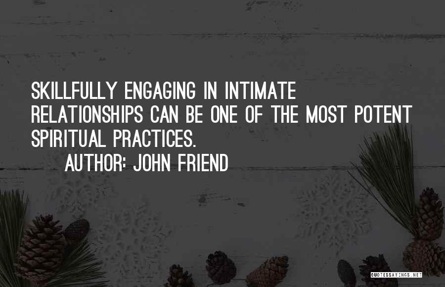 John Friend Quotes 2003771