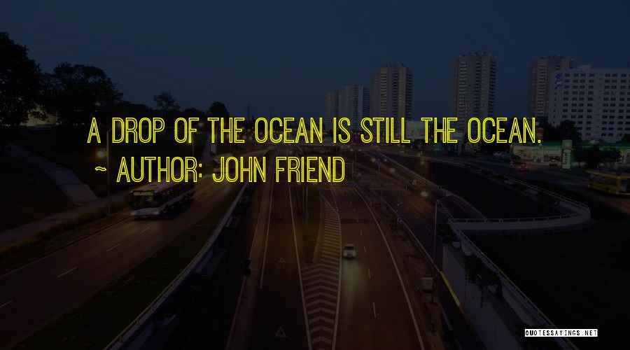 John Friend Quotes 2238606