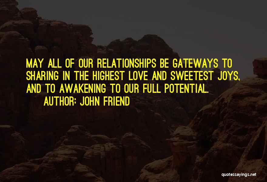 John Friend Quotes 2244436