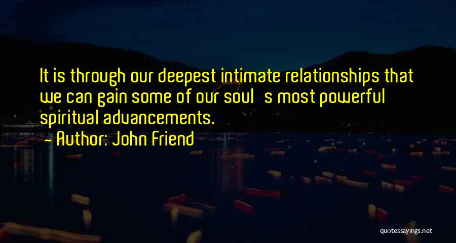 John Friend Quotes 578472