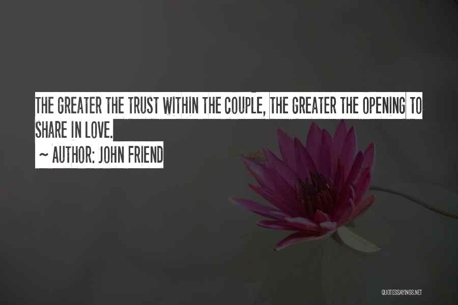 John Friend Quotes 602669