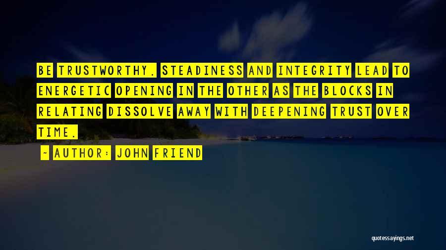 John Friend Quotes 809408