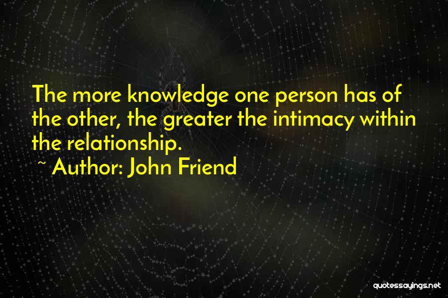 John Friend Quotes 851250