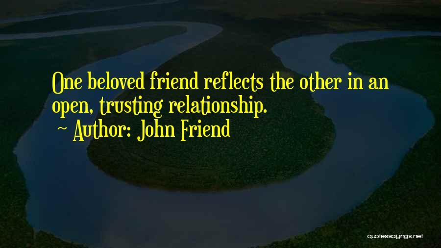 John Friend Quotes 930396