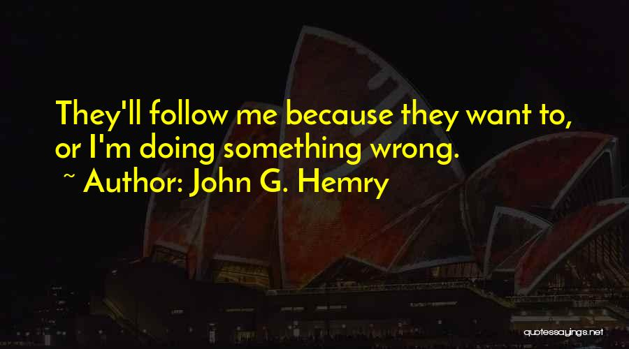 John G. Hemry Quotes 1756886