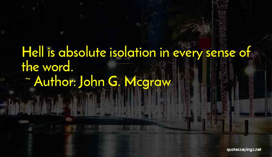 John G. Mcgraw Quotes 1795526