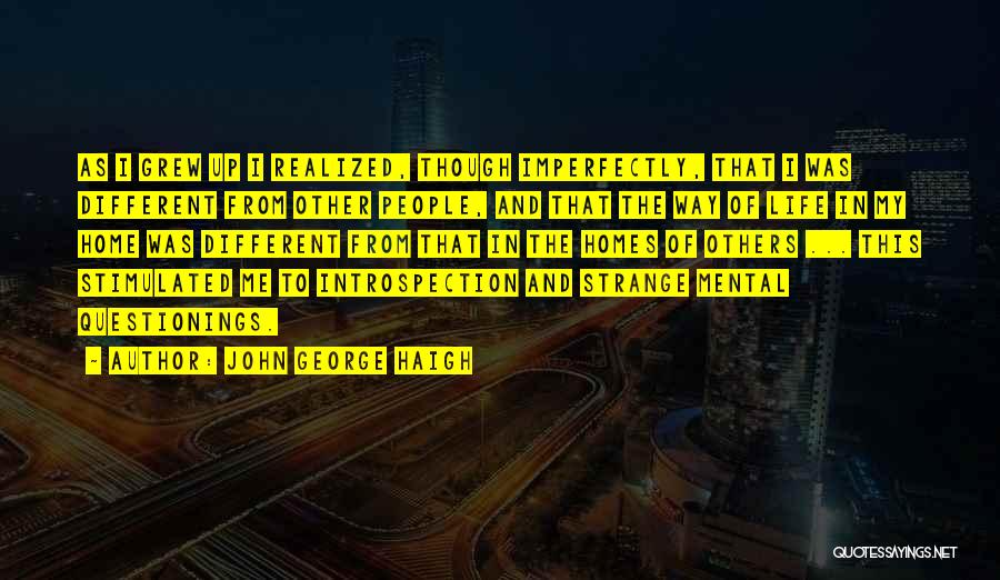 John George Haigh Quotes 2076582