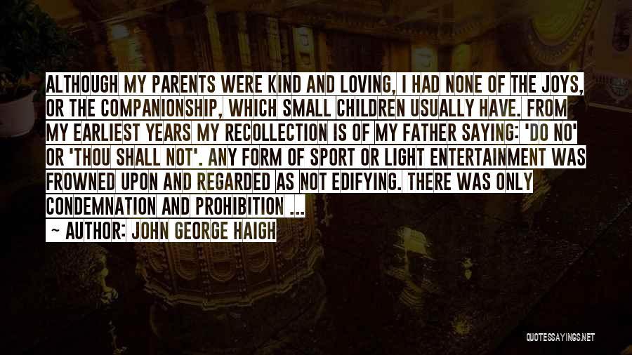 John George Haigh Quotes 516559