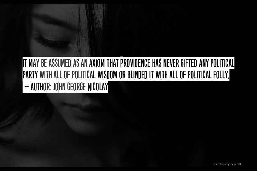 John George Nicolay Quotes 1243468