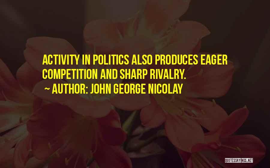 John George Nicolay Quotes 1675781