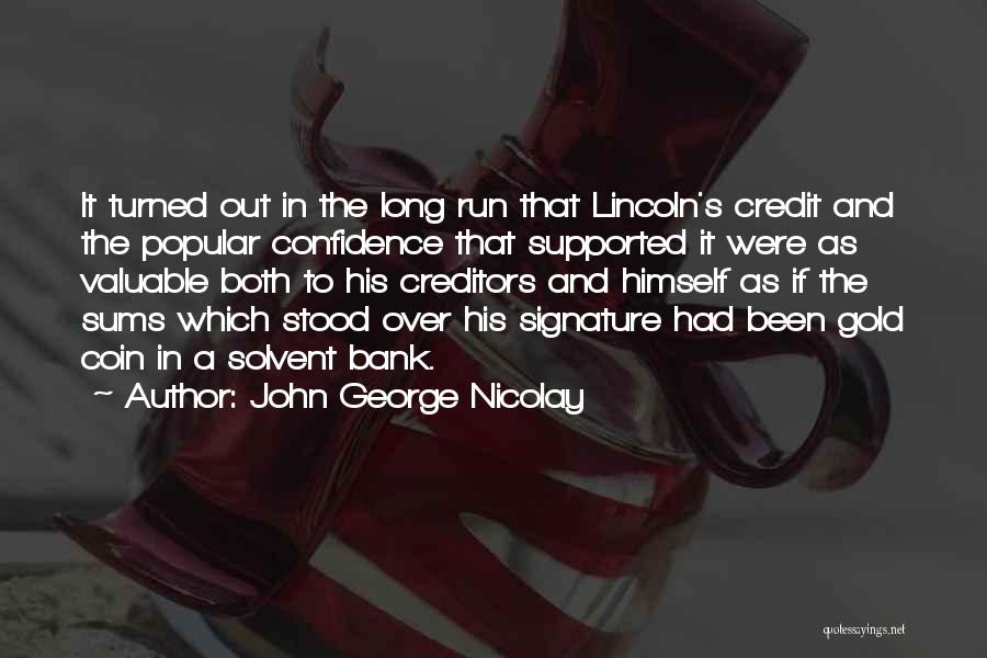 John George Nicolay Quotes 1688680