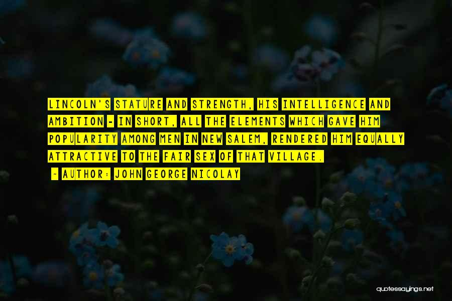 John George Nicolay Quotes 2199631