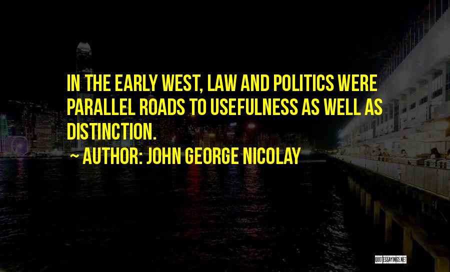 John George Nicolay Quotes 235457