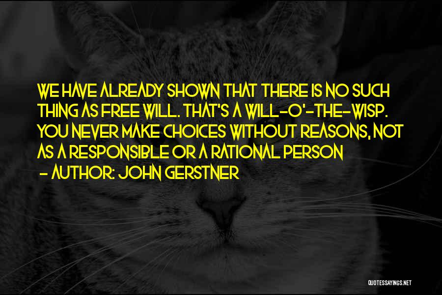 John Gerstner Quotes 1321131