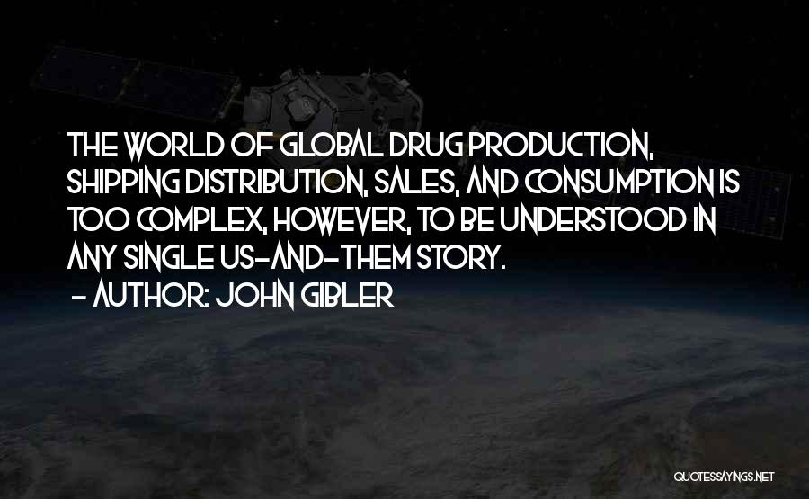 John Gibler Quotes 571021