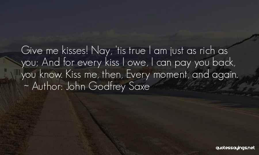 John Godfrey Saxe Quotes 1747047