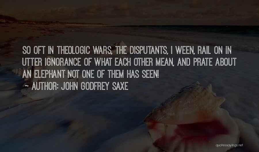 John Godfrey Saxe Quotes 1750379