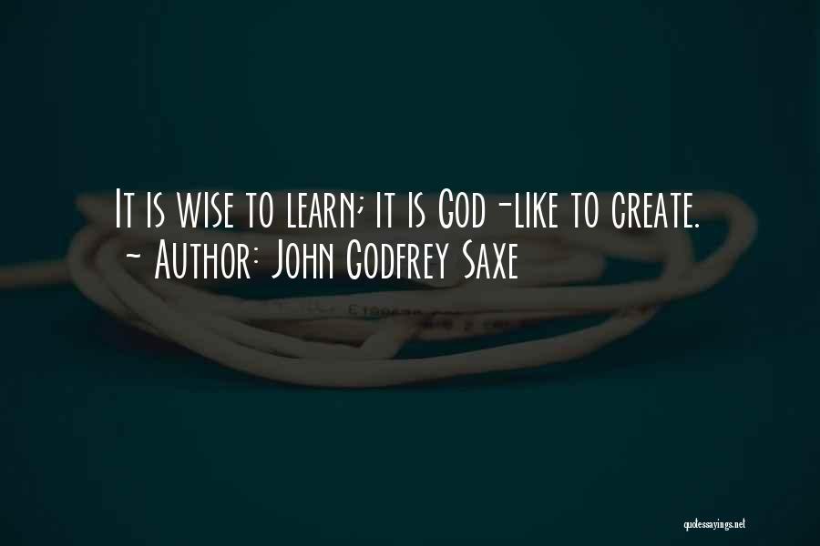 John Godfrey Saxe Quotes 995593
