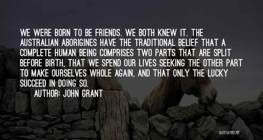 John Grant Quotes 123970