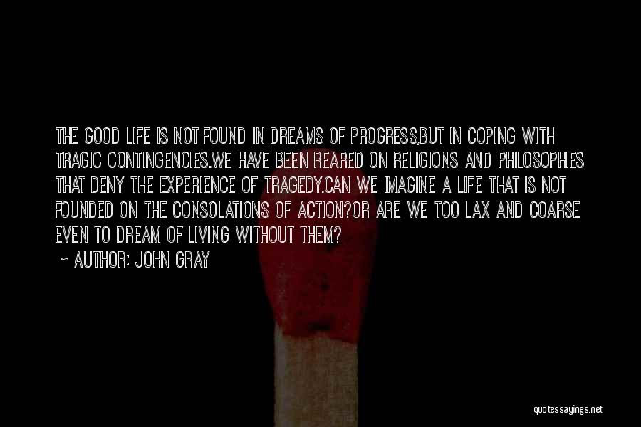 John Gray Quotes 1787626
