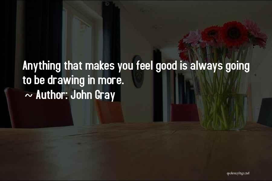 John Gray Quotes 1838898