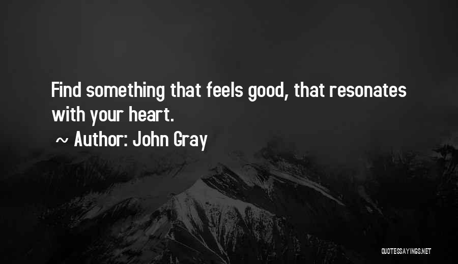John Gray Quotes 316412