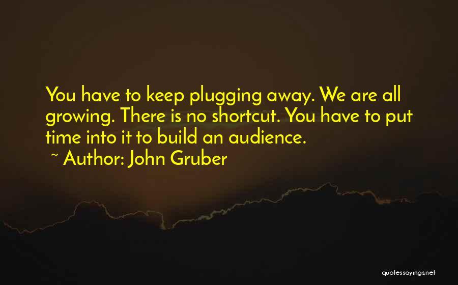 John Gruber Quotes 1425884