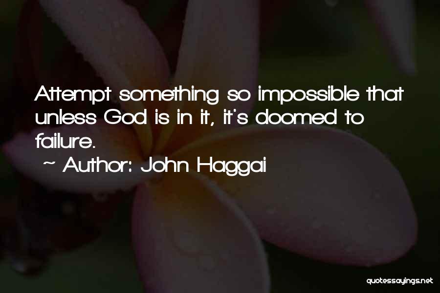 John Haggai Quotes 2243532